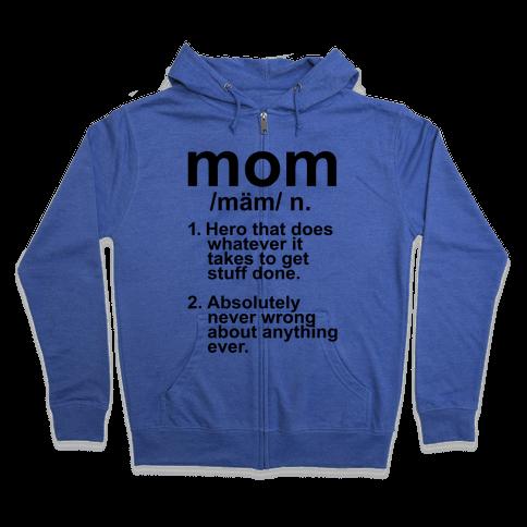 Mom Definition Zip Hoodie