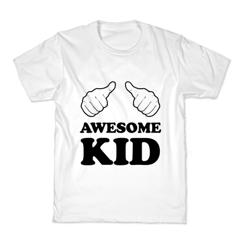 Awesome Kid Kids T-Shirt