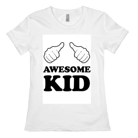 Awesome Kid Womens T-Shirt