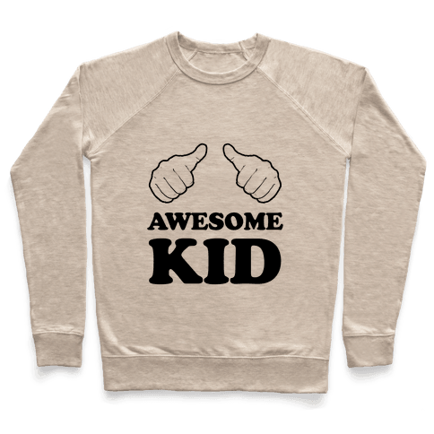 Awesome Kid Pullover