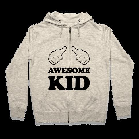 Awesome Kid Zip Hoodie