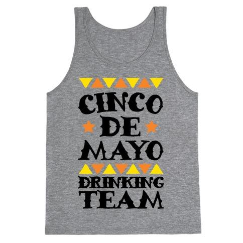 Cinco De Mayo Drinking Team Tank Top