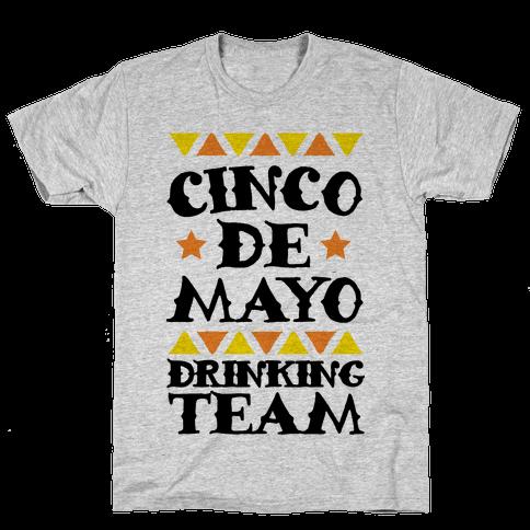 Cinco De Mayo Drinking Team Mens T-Shirt