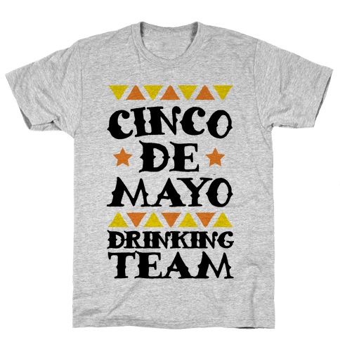 Cinco De Mayo Drinking Team