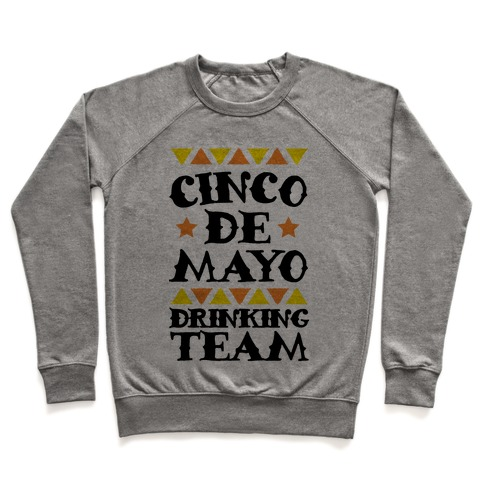 Cinco De Mayo Drinking Team Pullover
