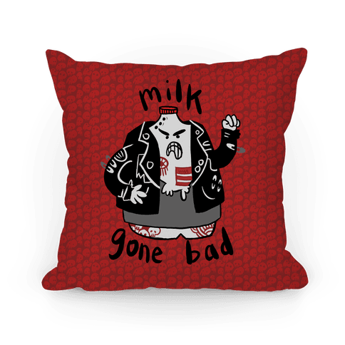 Milk Gone Bad Pillow