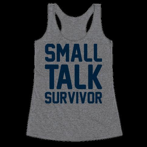 Small Talk Survivor Racerback Tank Top