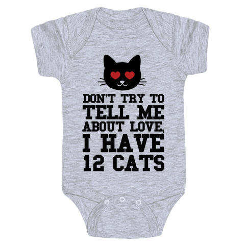 I know Love, I Have Cats Baby Onesy