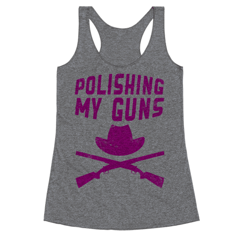 Polishing My Guns Racerback Tank Top