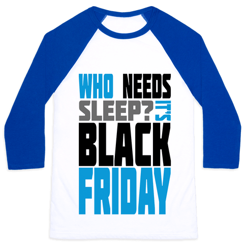 Black Friday (long sleeve) Baseball Tee