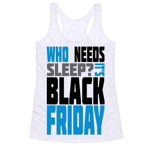 Black Friday (long sleeve) Racerback Tank Top