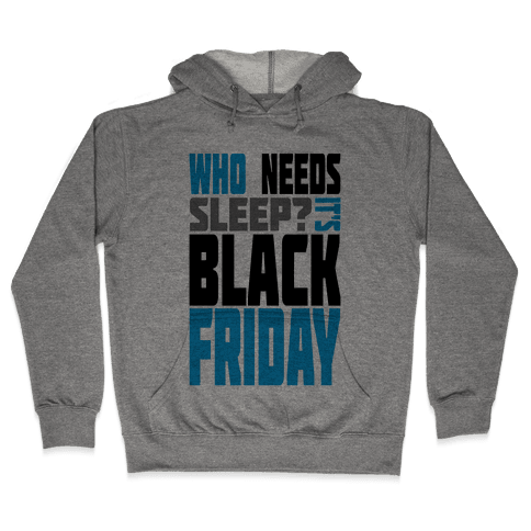 Black Friday (long sleeve) Hooded Sweatshirt