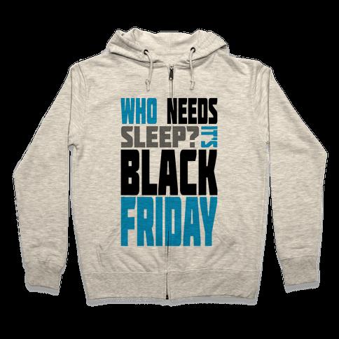 Black Friday (long sleeve) Zip Hoodie