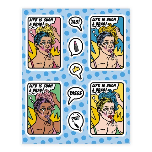 Life Is Such A Drag  Sticker/Decal Sheet