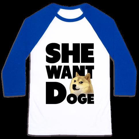 She Want Doge Baseball Tee