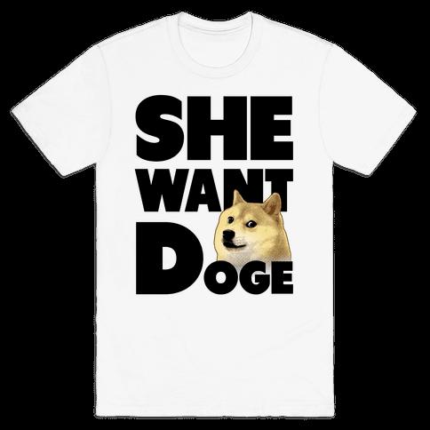 She Want Doge Mens T-Shirt