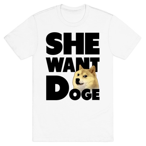 She Want Doge Mens T-Shirt