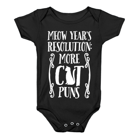 Meow Year's Resolution: More Cat Puns Baby Onesy