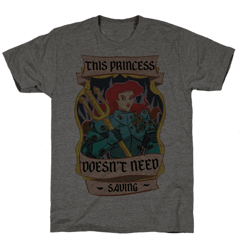 This Princess Doesn't Need Saving Ariel Mens T-Shirt