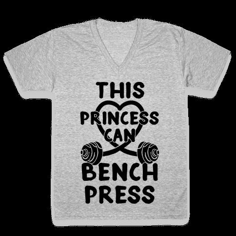 This Princess Can Bench Press V-Neck Tee Shirt