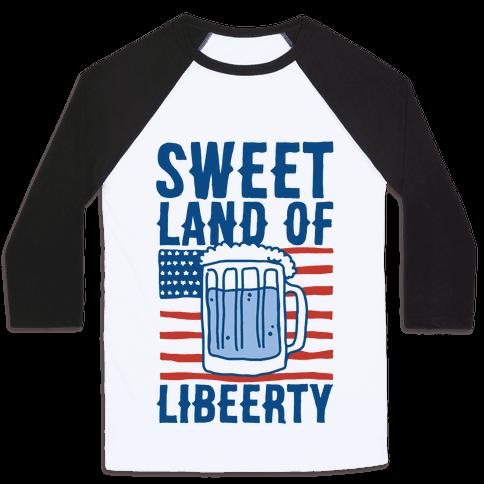 Sweet Land of Libeerty Baseball Tee