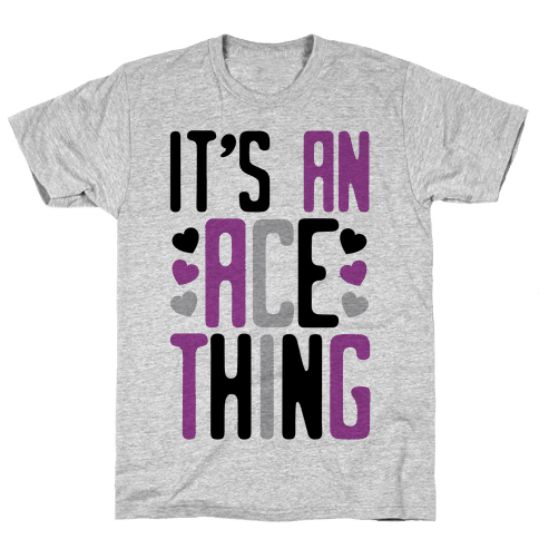 It's An Ace Thing Mens T-Shirt