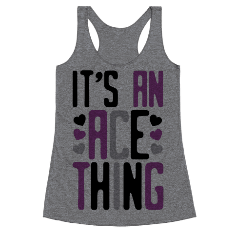 It's An Ace Thing Racerback Tank Top