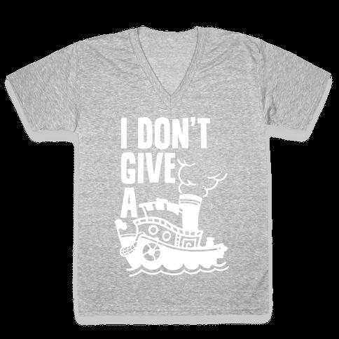 I Don't Give a Ship V-Neck Tee Shirt