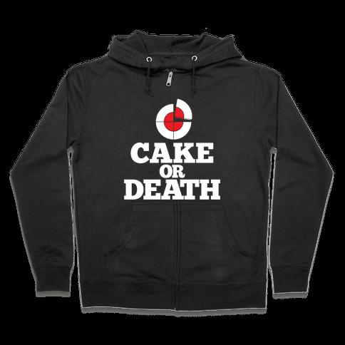 Cake Or Death? Zip Hoodie