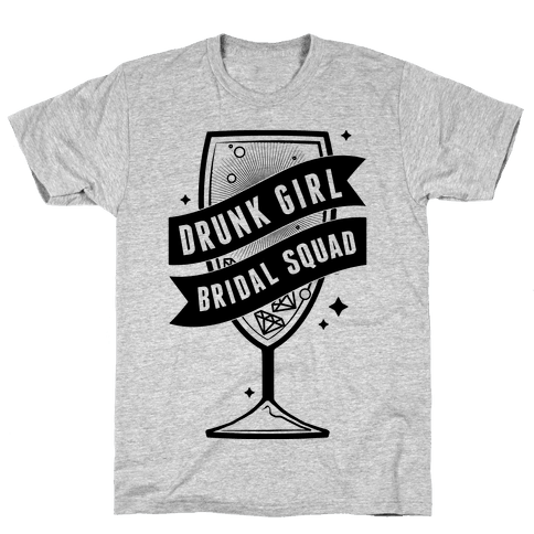 Drunk Girl Bridal Squad Mens T-Shirt