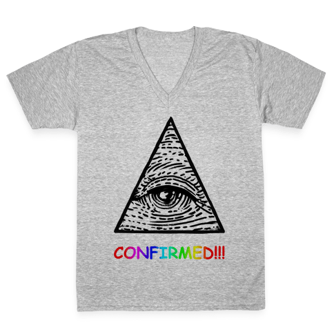 Illuminati CONFIRMED! V-Neck Tee Shirt