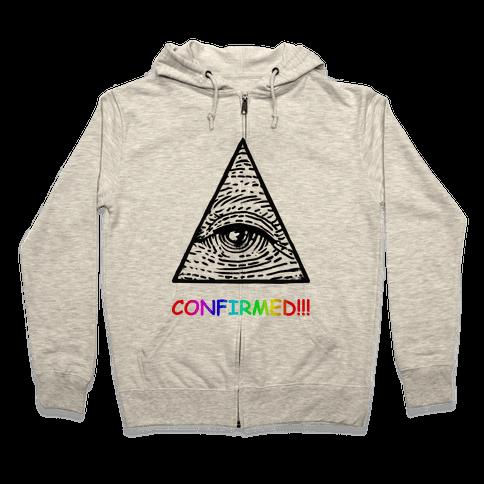 Illuminati CONFIRMED! Zip Hoodie