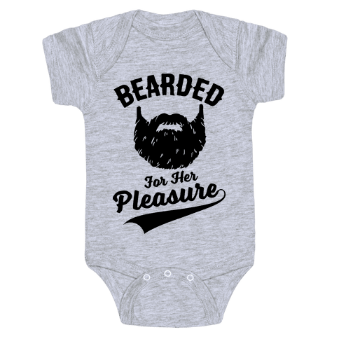 Bearded For Her Pleasure Baby Onesy