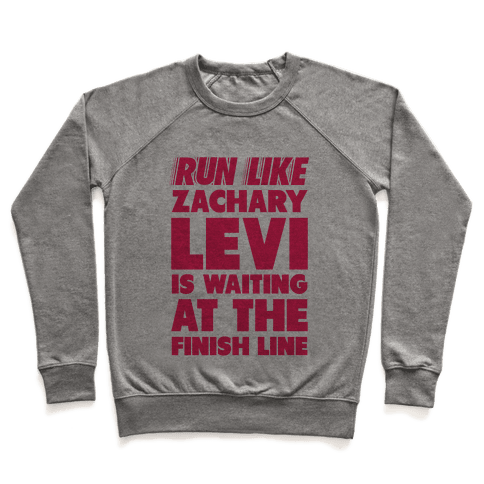 Run Like Zachary Levi is Waiting at the Finish Line (pink) Pullover