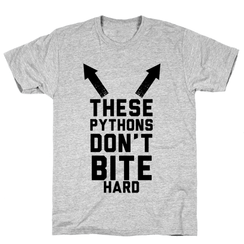 These Pythons Don't Bite Hard Mens T-Shirt