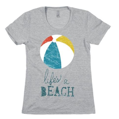 17500bec3c7e Life's a Beach T-Shirt | LookHUMAN