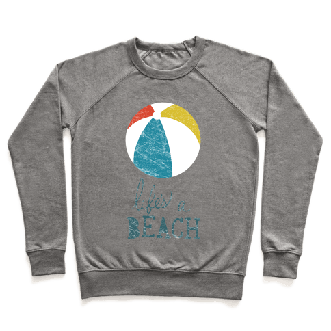 Life's a Beach Pullover