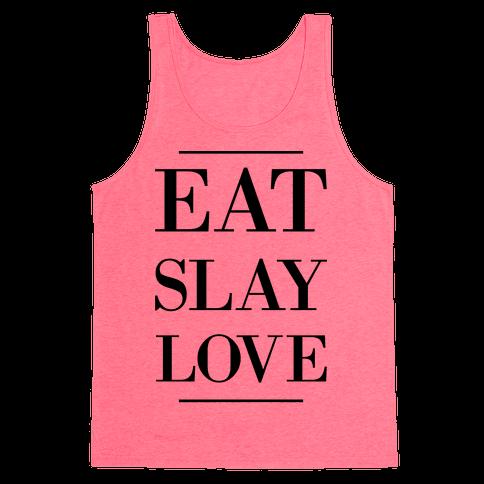 Eat Slay Love Tank Top