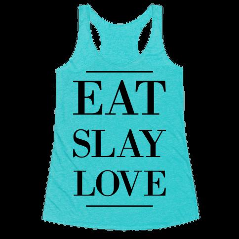 Eat Slay Love