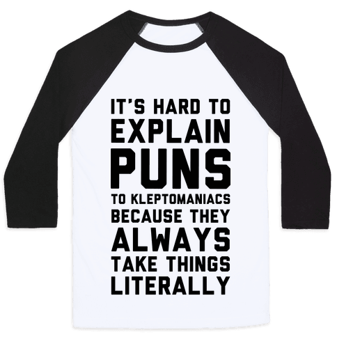 It's Hard to Explain Puns Baseball Tee