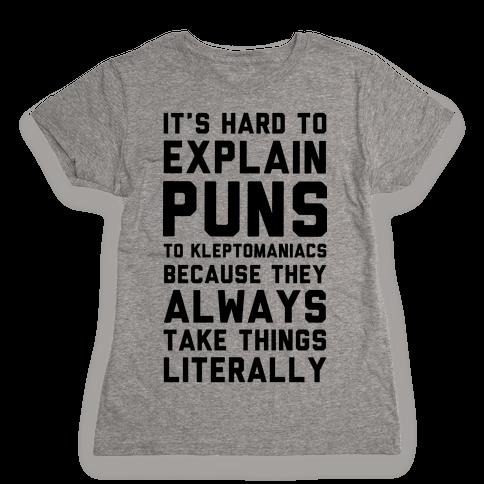 It's Hard to Explain Puns Womens T-Shirt