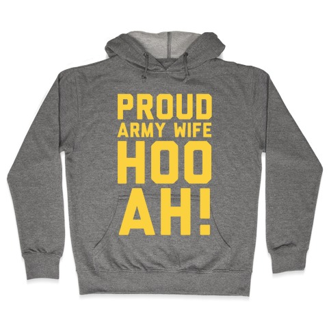 Proud Army Wife Hooded Sweatshirt
