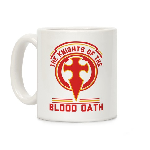 The Knights of The Blood Oath Coffee Mug