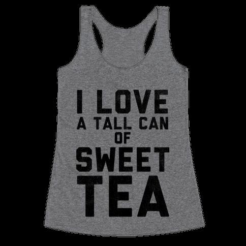 I Love Sweet Tea Racerback Tank Top