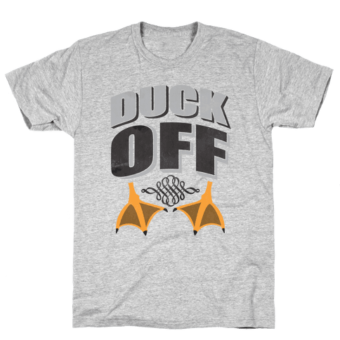 Duck Off Mens T-Shirt