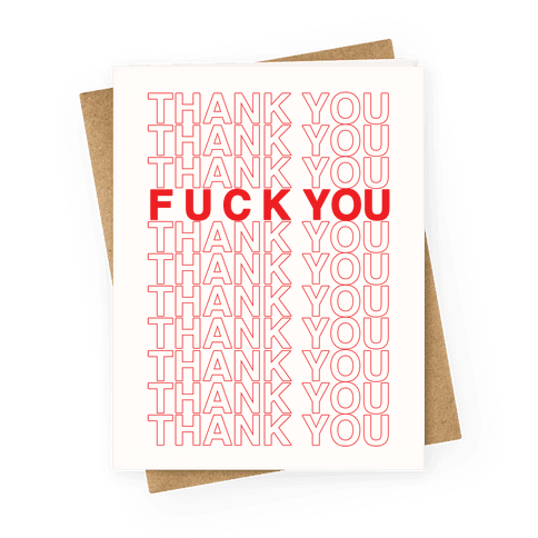 Thank You F*** You Greeting Card