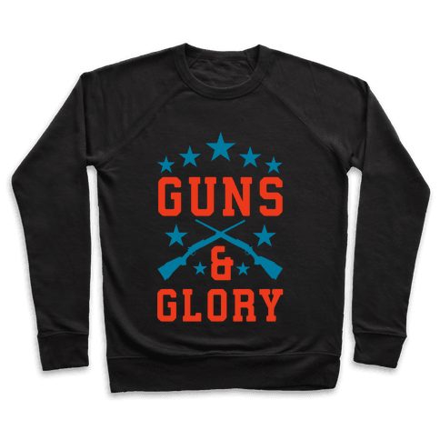 Guns and Glory Pullover