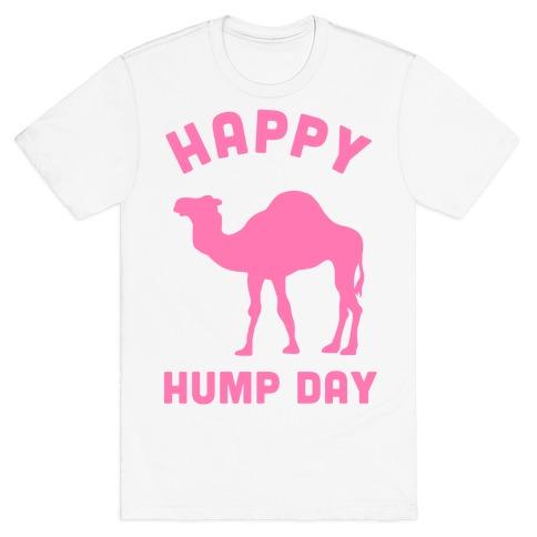 Happy Hump Day T-Shirt