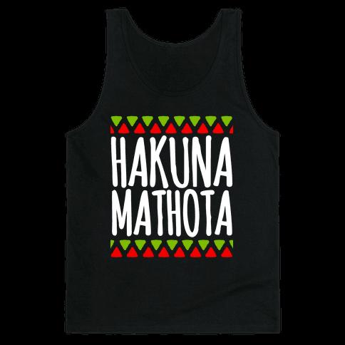 Hakuna MaTHOTa Tank Top