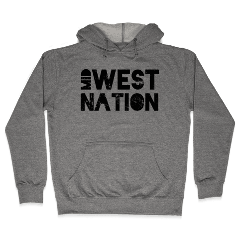 Mid West Nation Hooded Sweatshirt